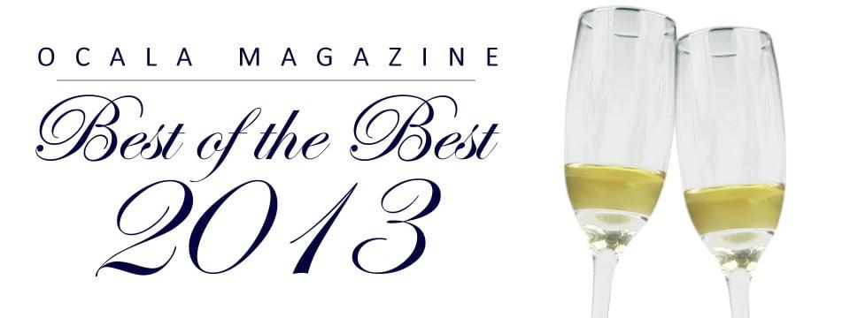2013 Ocala Magazine Best of the Best Survey