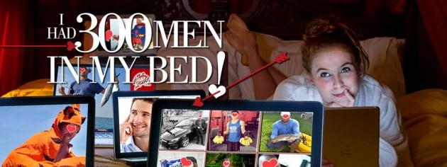 I Had 300 Men in My Bed