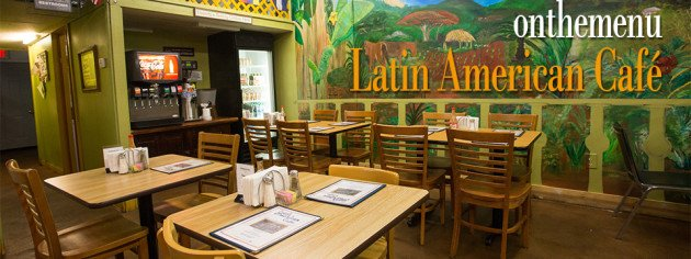 On the Menu: Latin American Cafe